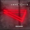 Alok & VIZE - Love Again (feat. Alida)