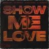 Rudeejay, Da Brozz, Chico Rose - Show Me Love