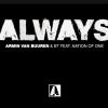 Armin van Buuren & BT feat. Nation Of One - Always