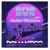 Bob Sinclar Electrico Romantico (feat. Robbie Williams)