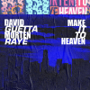 David Guetta & MORTEN - Make It To Heaven