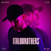 ItaloBrothers - Down For The Ride