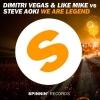 Dimitri Vegas & Like Mike We Are Legend