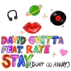 David Guetta Stay (don't Go Away)
