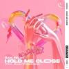 Sam Feldt Hold Me Close (feat. Ella Henderson)