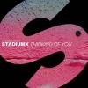Stadiumx - Thinking Of You