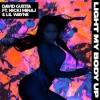 David Guetta feat Nicki Minaj & Lil Wayne - Light My Body Up