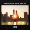 Afrojack & David Guetta - Hero  à découvrir sur Deejaysworld