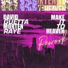 David Guetta & MORTEN - Make It To Heaven Rework