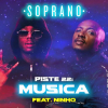 Soprano - Musica feat. Ninho à découvrir sur Deejaysworld