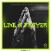 Galwaro Lizot Gabry Ponte Like A Prayer
